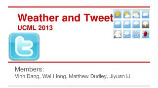 Weather and Tweets UCML 2013