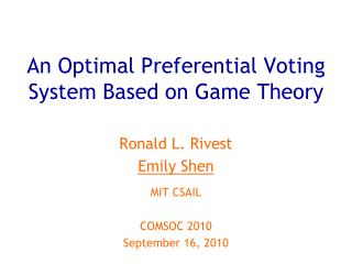 An Optimal Preferential Voting System Based on Game Theory