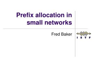 Prefix allocation in small networks