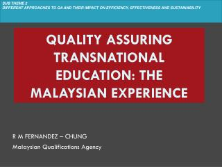 Quality Assuring Transnational Education: The Malaysian Experience