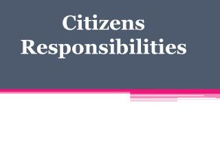 Citizens Responsibilities