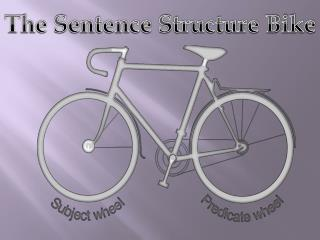 The Sentence Structure Bike