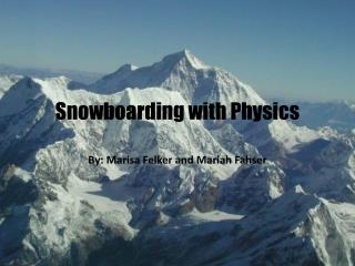 Snowboarding with Physics