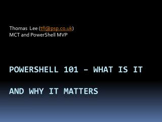 PowerShell  101 – What is it And Why  It  matters