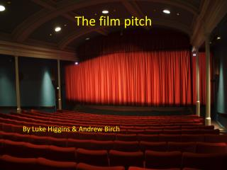 The film pitch