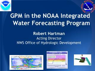 GPM  in the NOAA Integrated Water Forecasting Program