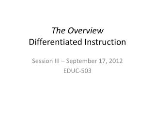 The Overview Differentiated Instruction
