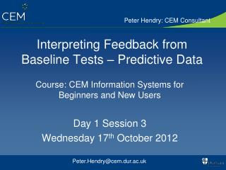 Interpreting Feedback from Baseline Tests – Predictive Data