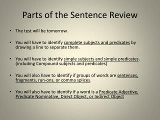 Parts of the Sentence Review