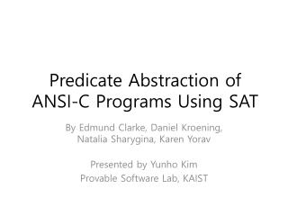 Predicate Abstraction of  ANSI-C Programs Using SAT