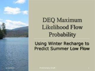 DEQ Maximum Likelihood Flow Probability