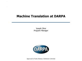 Machine Translation at DARPA