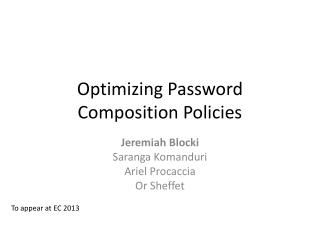 Optimizing Password Composition Policies