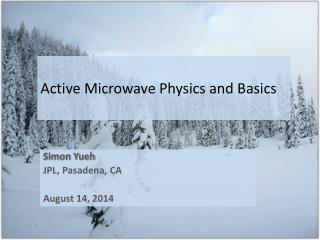 Active Microwave Physics and Basics