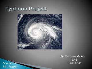 Typhoon Project