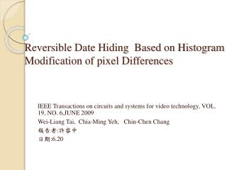 Reversible Date Hiding  Based on Histogram Modification of pixel Differences