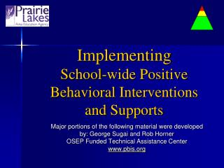 Implementing  School-wide Positive Behavioral Interventions and Supports