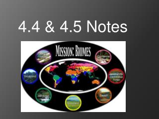 4.4 & 4.5 Notes