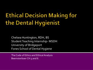 Ethical Decision Making for the Dental Hygienist
