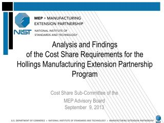 Cost Share Sub-Committee of the  MEP  Advisory Board September   9 ,  2013