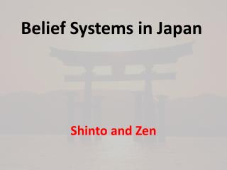 Belief Systems in Japan