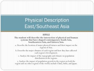 Physical Description East/Southeast Asia