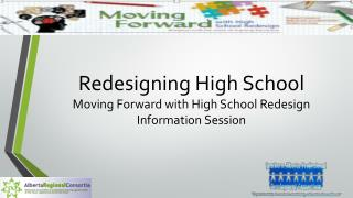 Redesigning High School   Moving Forward with High School Redesign Information Session