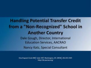 "Handling Potential Transfer Credit from a ""Non-Recognized"" School in Another Country"