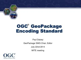 OGC  GeoPackage         	Encoding Standard