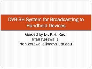 DVB-SH System for Broadcasting to Handheld Devices