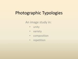Photographic Typologies