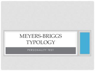 Meyers-Briggs Typology