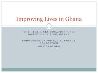 Improving Lives in Ghana