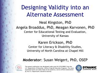 Designing Validity Into an Alternate Assessment