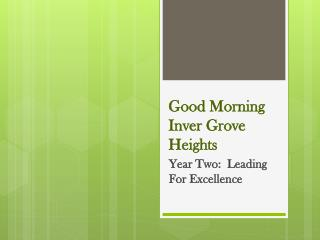 Good Morning Inver Grove Heights