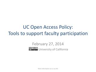 UC Open Access Policy:  Tools to support faculty participation