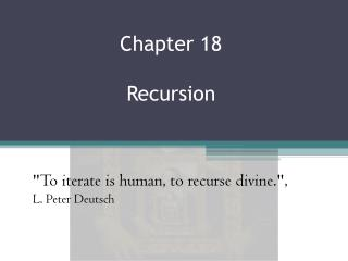 Chapter 18 Recursion