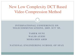 New  Low Complexity  DCT  Based Video Compression Method