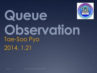Queue Observation