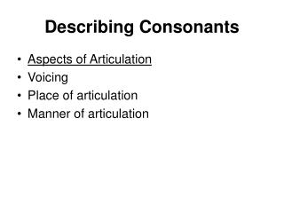 Describing Consonants