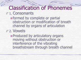 Classification of Phonemes