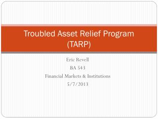 Troubled Asset Relief Program (TARP)