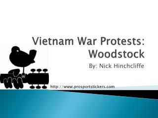 Vietnam War Protests: Woodstock