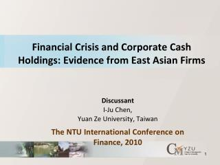 Financial Crisis and Corporate Cash Holdings: Evidence from East Asian Firms