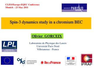 Spin-3  dynamics study  in a  chromium  BEC