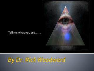 By Dr. Rick Woodward