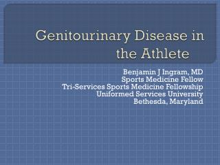 Genitourinary Disease in the Athlete