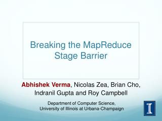 Breaking the MapReduce Stage Barrier
