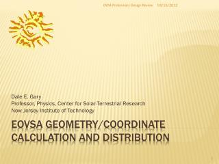 EOVSA Geometry/coordinate calculation and distribution