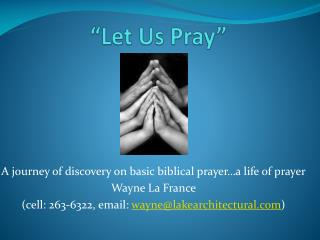 """Let Us Pray"""